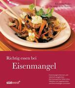 Kührer, Irene;Fischer, Elisabeth: Richtig essen bei Eisenmangel