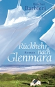 Rückkehr nach Glenmara - Heather Barbieri