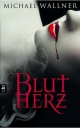 Blutherz - Michael Wallner