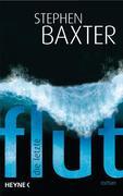 Baxter, Stephen: Die letzte Flut