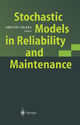 Stochastic Models in Reliability and Maintenance - Shunji Osaki