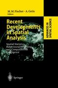 Recent Developments in Spatial Analysis: Spatial Statistics, Behavioural Modelling and Computational Intelligence (Advances in Spatial Science)