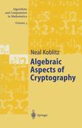 Menezes, A. J.;Wu, Y.-H.;Zuccherato, R.J.;Koblitz, Neal: Algebraic Aspects of Cryptography