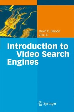 Introduction to Video Search Engines - Gibbon, David C. Liu, Zhu