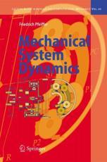 Mechanical System Dynamics - Friedrich Pfeiffer