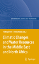 Climatic Changes and Water Resources in the Middle East and North Africa - Fathi Zereini; Heinz Hötzl