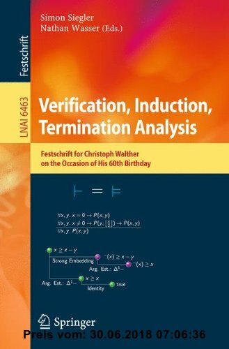 Gebr. - Verification, Induction, Termination Analysis: Festschrift for Christoph Walther on the Occasion of His 60th Birthday (Lecture Notes in Comput