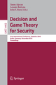 Decision and Game Theory for Security - Tansu Alpcan; Levente Buttyán; John S. Baras