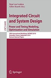 Integrated Circuit and System Design: Power and Timing Modeling, Optimization and Simulation: 20th International Workshop, PATMOS - Van Leuken, Rene / Sicard, Gilles