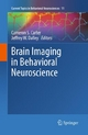 Brain Imaging in Behavioral Neuroscience - Cameron S. Carter;  Cameron S. Carter;  Jeffrey W. Dalley;  Jeffrey W. Dalley