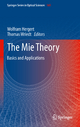 The Mie Theory - Wolfram Hergert; Thomas Wriedt