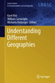 Understanding Different Geographies - Karel Kriz;  Karel Kriz;  William Cartwright;  William Cartwright;  Michaela Kinberger;  Michaela Kinberger