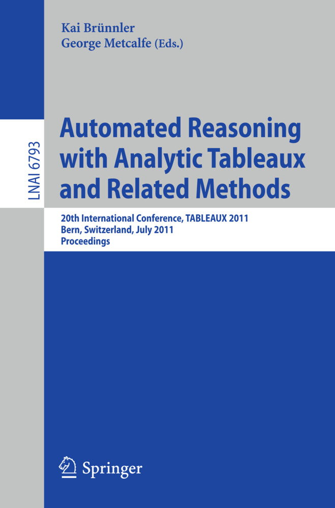 Automated Reasoning with Analytic Tableaux and Related Methods als Buch von