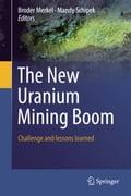 The New Uranium Mining Boom - Broder J. Merkel, Mandy Schipek