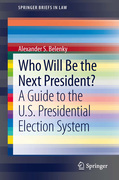 Alexander S. Belenky: Who Will Be the Next President?