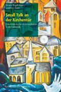 Renate Rogall-Adam;Gottfried Adam: Small Talk an der Kirchentür