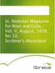 St. Nicholas Magazine for Boys and Girls, Vol. V,  August, 1878, No 10. Scribner's Illustrated