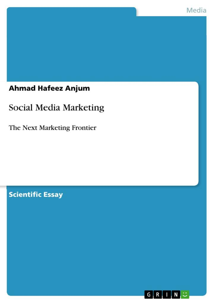 Social Media Marketing als eBook von Ahmad Hafeez Anjum - GRIN Publishing