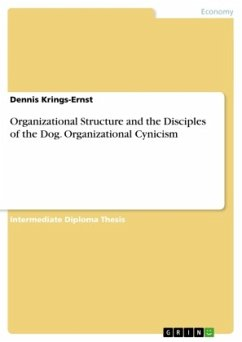Organizational Structure and the Disciples of the Dog. Organizational Cynicism - Krings-Ernst, Dennis