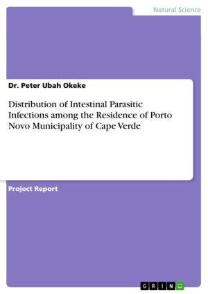 Distribution of Intestinal Parasitic Infections among the Residence of Porto Novo Municipality of Cape Verde