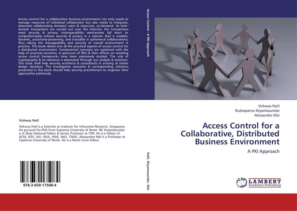 Access Control for a Collaborative, Distributed Business Environment als Buch von Vishwas Patil, Rudrapatna Shyamasundar, Alessandro Mei - LAP Lambert Academic Publishing