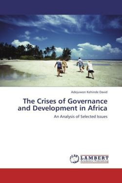 The Crises of Governance and Development in Africa