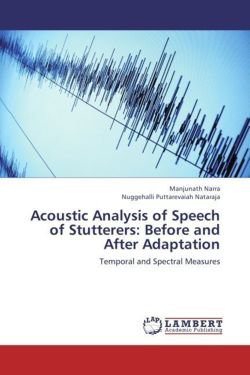 Acoustic Analysis of Speech of Stutterers: Before and After Adaptation
