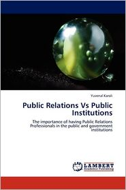 Public Relations Vs Public Institutions - Yuvenal Karoli