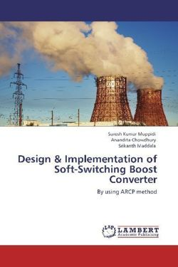 Design & Implementation of Soft-Switching Boost Converter: By using ARCP method