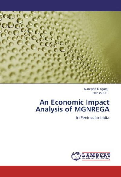 An Economic Impact Analysis of MGNREGA - Nareppa Nagaraj