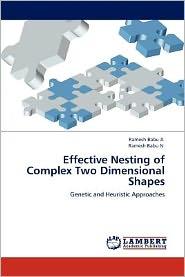 Effective Nesting Of Complex Two Dimensional Shapes - Ramesh Babu A, Ramesh Babu N