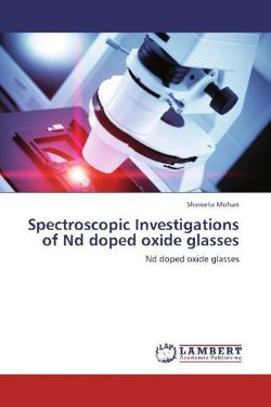Spectroscopic Investigations of Nd doped oxide glasses