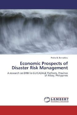 Economic Prospects of Disaster Risk Management
