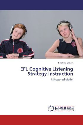 EFL Cognitive Listening Strategy Instruction - A Proposed Model