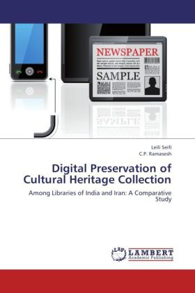 Digital Preservation of Cultural Heritage Collection - Among Libraries of India and Iran: A Comparative Study