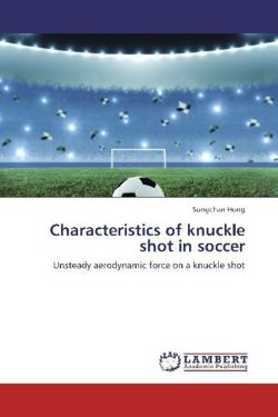 Characteristics of knuckle shot in soccer