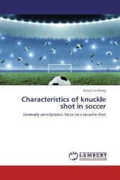 Characteristics of knuckle shot in soccer - Sungchan Hong