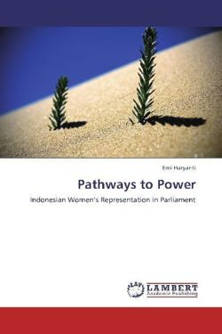 Pathways to Power: Indonesian Women's Representation in Parliament
