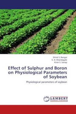 Effect of Sulphur and Boron on Physiological Parameters of Soybean