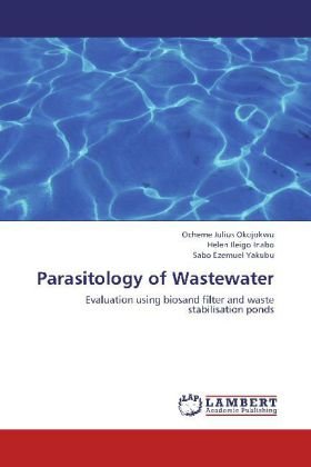 Parasitology of Wastewater - Evaluation using biosand filter and waste stabilisation ponds