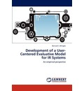 Development of a User-Centered Evaluative Model for IR Systems - Bernard I Akhigbe