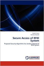 Secure Access of Rfid System - Shaikh Salim, Shankar Nawale