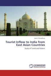 Tourist Inflow to India from East Asian Countries - Samit Chowdhury