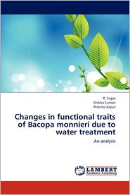 Changes in Functional Traits of Bacopa Monnieri Due to Water Treatment - R. Sagar, Shikha Suman, Pratima Kapur
