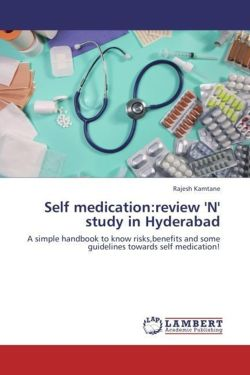 Self medication:review 'N' study in Hyderabad