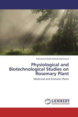 Physiological and Biotechnological Studies on Rosemary Plant