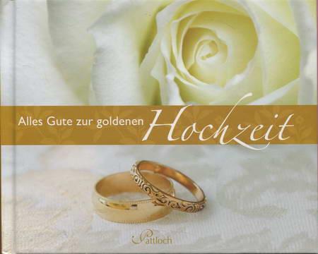 Alles Gute zur goldenen Hochzeit - Bromm, Silke