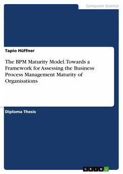 The BPM Maturity Model. Towards a Framework for Assessing the Business Process Management Maturity of Organisations - Hüffner, Tapio