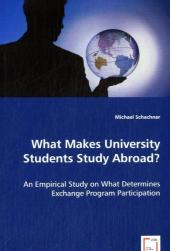 What Makes University Students Study Abroad? - Michael Schachner
