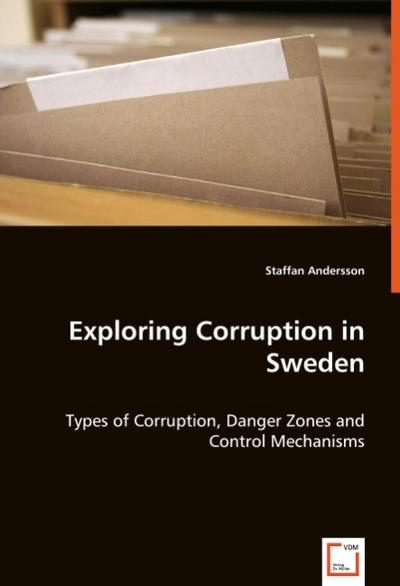 Exploring Corruption in Sweden - Staffan Andersson